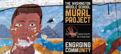 Washington Middle School Mural Project with Working Classroom