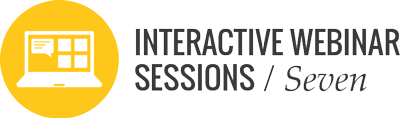 7 interactive webinar sessions for participants
