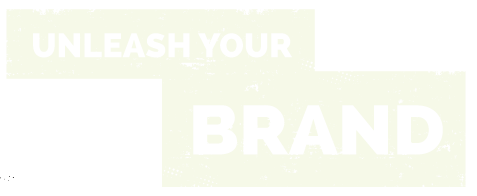 unleash your brand power